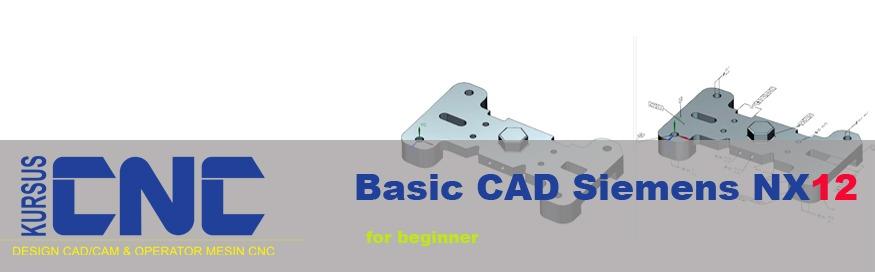 Basic CAD Siemens NX12